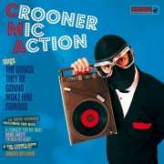 #31 CROONER MIC ACTION </br>Sings the songs they're gonna make famous