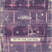 #04 COBARDE </br>Sad Sad Boom Boom Happy