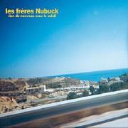 #05 LES FRERES NUBUCK </br>Rien de nouveau sous le soleil