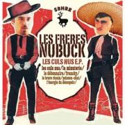 #23 LES FRERES NUBUCK </br> Les culs-nus e.p.