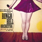 #27 BINGO BILL ORCHESTRA </br>Best-Of « 200 kilos de papier »