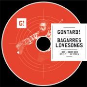 #39 GONTARD! </br>Bagarres Lovesongs